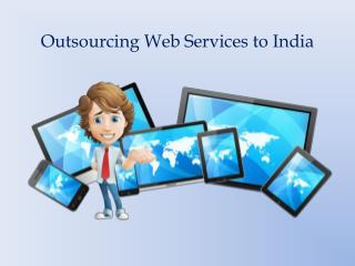 Outsourcing web services to India