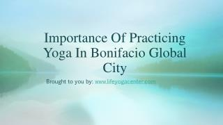 Importance Of Practicing Yoga In Bonifacio Global City