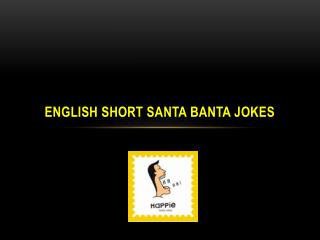 English Short Santa Banta Jokes