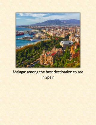 Malaga: among the best destination to see in Spain