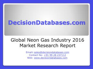 Global Neon Gas Industry- Size, Share and Market Forecasts 2020