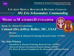 U.S. ARMY MEDICAL RESEARCH  MATERIEL COMMAND        MG Eric Schoomaker, Commanding