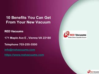 10 Benefits You Can Get From Your New Vacuum Not Offered By The Old One