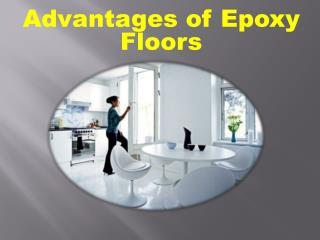 Advantages of Epoxy Floors
