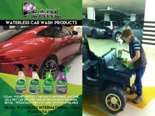 Clean, Polish & Protect our vehicles with the Pearl Waterless Car wash Products