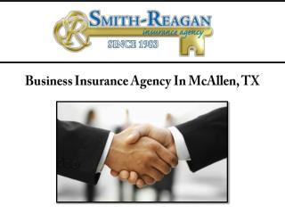 Business Insurance Agency In McAllen, TX