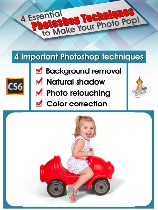 4 Essential Photoshop Techniques to Make Your Photo Pop!