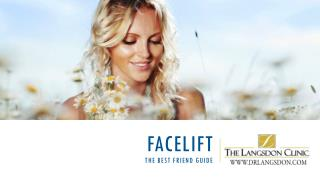 Facelift: The Best Friend Guide
