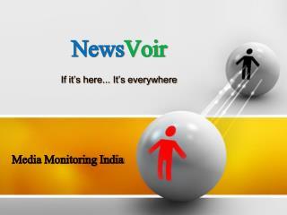 Media Monitoring India - NewsVoir,India