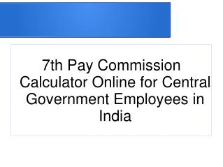 7th Pay Commission Calculator Online