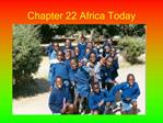 Chapter 22 Africa Today