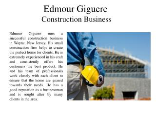 Edmour Giguere Construction Business