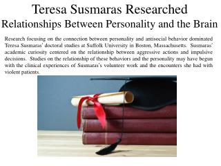 Teresa susmaras researched relationships between personality and the brain