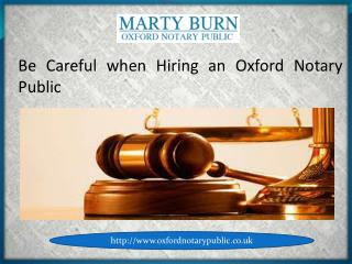 Be careful when hiring an Oxford Notary Public