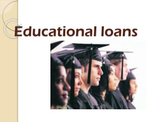 Education Loan for a Bright Future