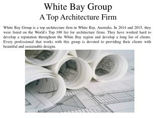 White Bay Group A Top Architecture Firm