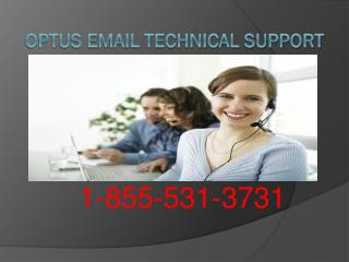 1-855-531-3731 optus tech support phone number