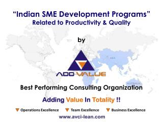 Indian SME Development Programs - ADDVALUE Lean Manufaturning Consultants