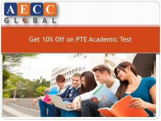 Get 10% Off on PTE Academic Test