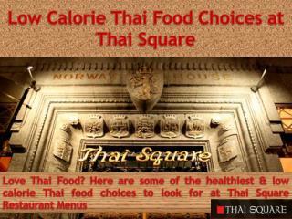 Low calorie Thai Food Choices