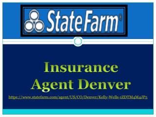 Insurance Agent Denver