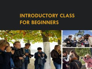 Introductory class for beginners