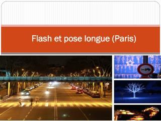 Flash et pose longue (Paris)