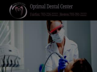 Optimal Dental Center – Get a Beautiful Smile