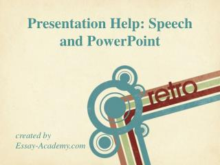 Presentation Help Speech and Power Point