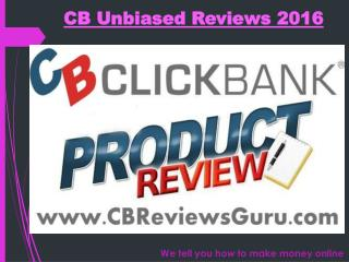Read My Honest ClickBank Reviews At CBReviewsGuru.com
