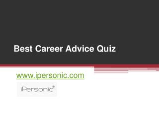 Best Career Advice Quiz - www.ipersonic.com