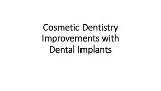 Cosmetic Dentistry Improvements with Dental Implants