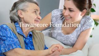 Travancore foundation | Senior Care