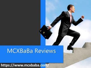 Mcxbaba Complaints   Mcxbaba  Reviews