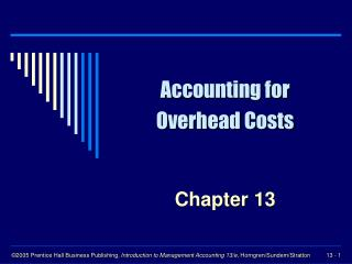 Accounting for Overhead Costs
