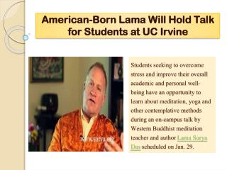 American-Born Lama Will Hold Talk for Students at UC Irvine