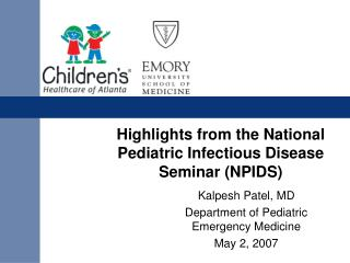 Highlights from the National Pediatric Infectious Disease Seminar NPIDS