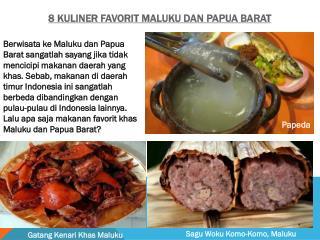 8 Kuliner Favorit Maluku dan Papua Barat