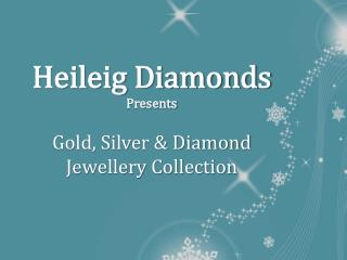 Get attractive Gold, Silver & diamond jewellery collection