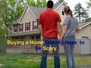 Buying a Home Doesn't Have to Be Scary