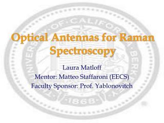Optical Antennas for Raman Spectroscopy