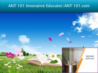 ANT 101 Innovative Educator/ANT 101.com