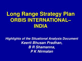 Long Range Strategy Plan ORBIS INTERNATIONAL  INDIA