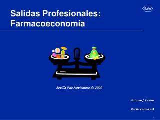 Salidas Profesionales: Farmacoeconom�a
