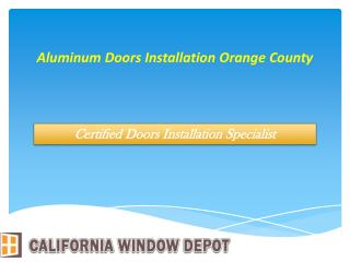 Aluminum Doors Installation Orange County