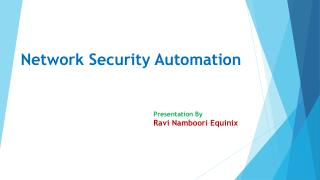 Network Security Automation - Ravi Namboori