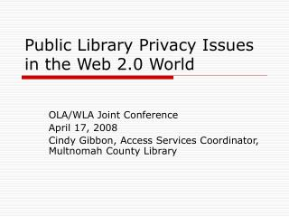 Public Library Privacy Issues in the Web 2.0 World
