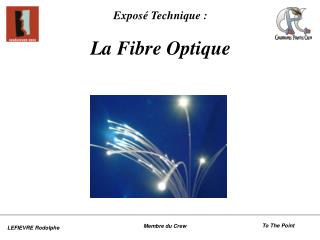 Expos  Technique :  La Fibre Optique