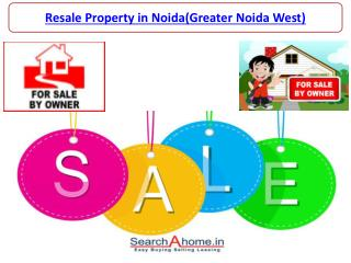 Resale Property in Greater Noida West