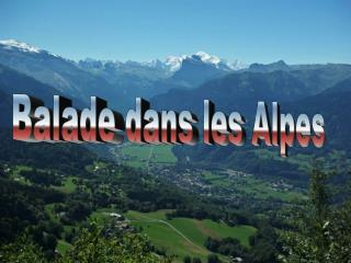 Balade dans les Alpes